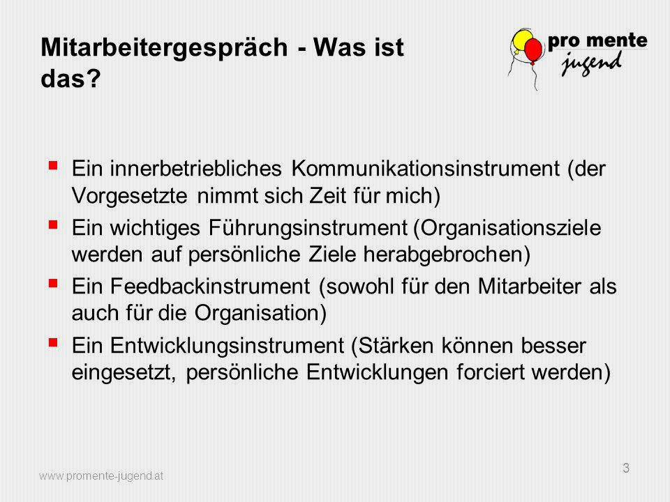 www.promente-jugend.at 14 Beurteilungsvorteile Positive Beeinflussung der Organisation durch den Informationsaustausch.