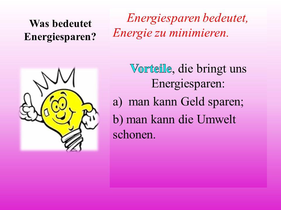 Was bedeutet Energiesparen?