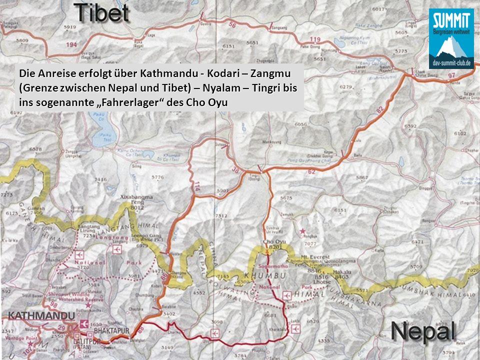 Die Anreise erfolgt über Kathmandu - Kodari – Zangmu (Grenze zwischen Nepal und Tibet) – Nyalam – Tingri bis ins sogenannte Fahrerlager des Cho Oyu