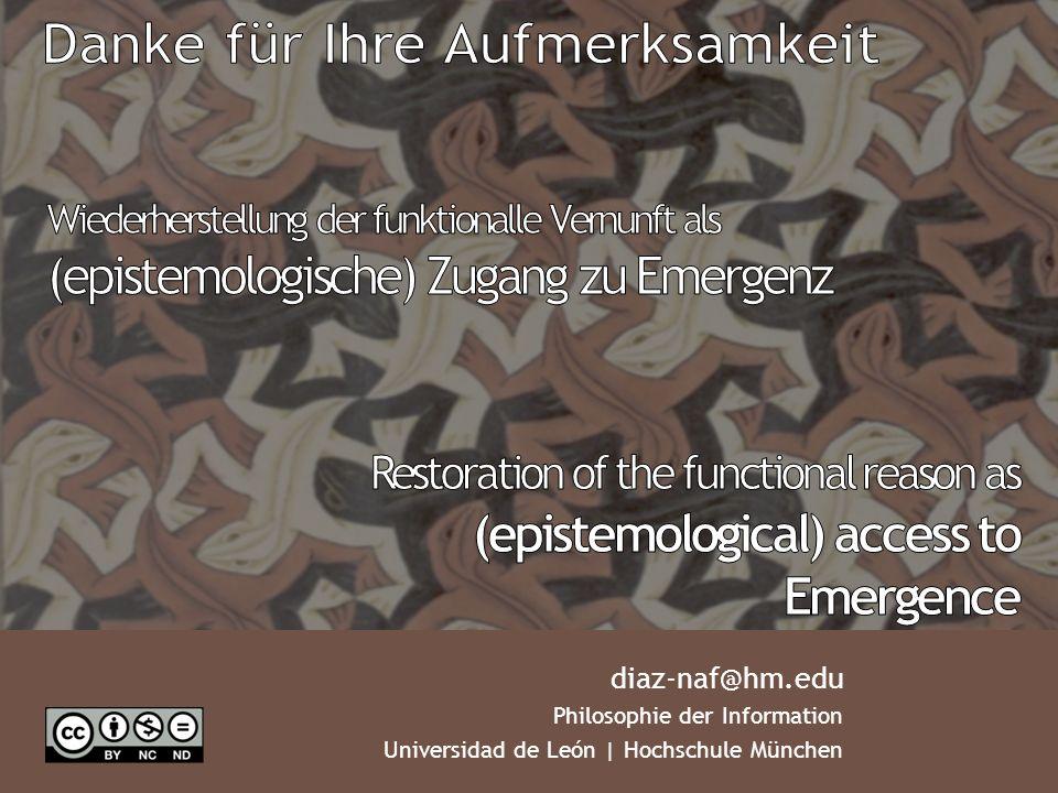 diaz-naf@hm.edu Philosophie der Information Universidad de León | Hochschule München