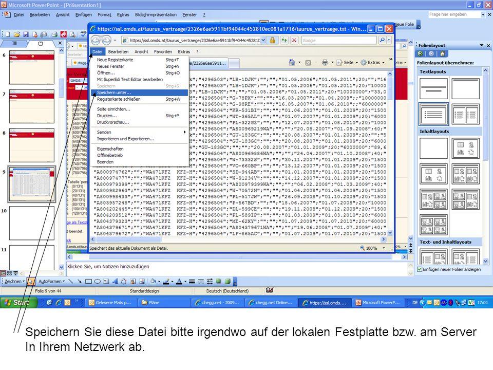 Speichern Sie diese Datei bitte irgendwo auf der lokalen Festplatte bzw.