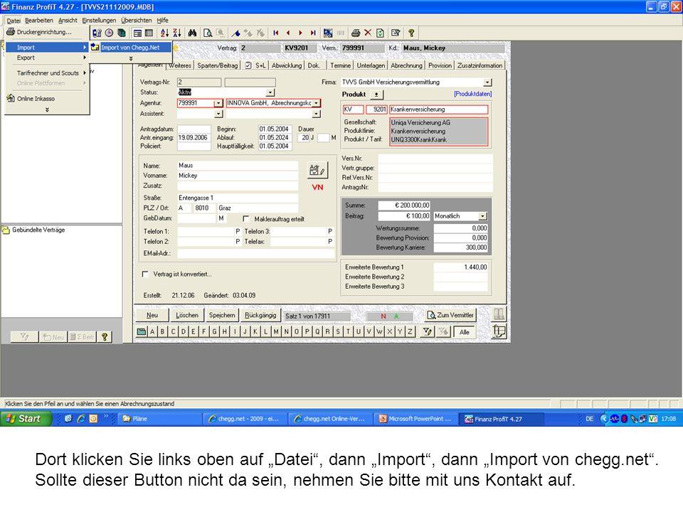 Dort klicken Sie links oben auf Datei, dann Import, dann Import von chegg.net.