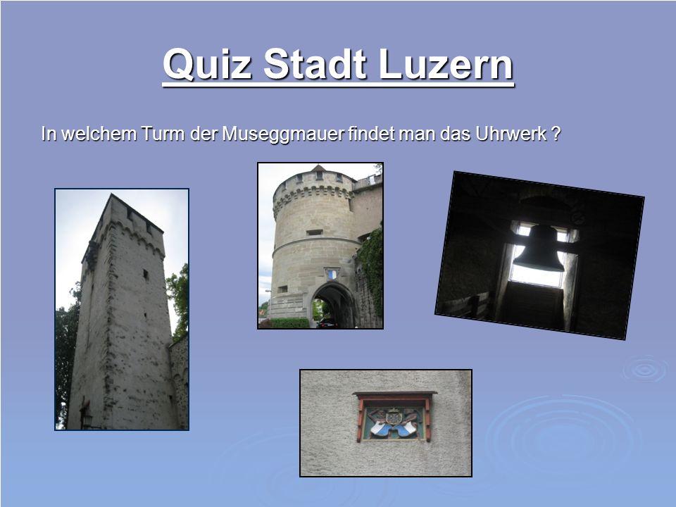 Quiz Stadt Luzern Zu welcher Sehenswürdigkeit gehört dieser Ausschnitt .