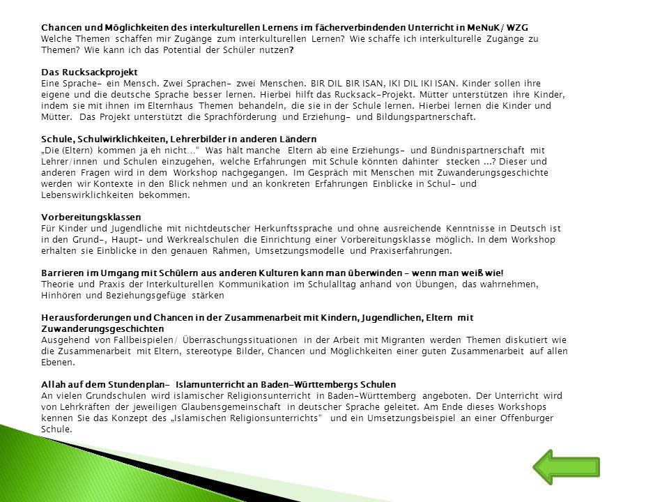 Chancen und Möglichkeiten des interkulturellen Lernens im fächerverbindenden Unterricht in MeNuK/ WZG Welche Themen schaffen mir Zugänge zum interkult