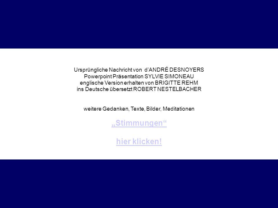 Ursprüngliche Nachricht von dANDRÉ DESNOYERS Powerpoint Präsentation SYLVIE SIMONEAU englische Version erhalten von BRIGITTE REHM ins Deutsche überset
