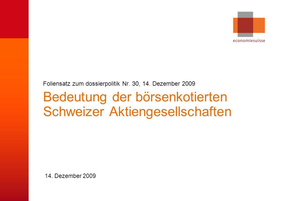 © economiesuisse Bedeutung der börsenkotierten Schweizer Aktiengesellschaften 14.