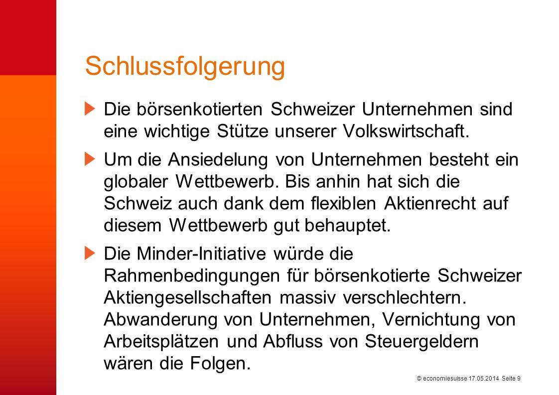 © economiesuisse Schlussfolgerung Die börsenkotierten Schweizer Unternehmen sind eine wichtige Stütze unserer Volkswirtschaft.