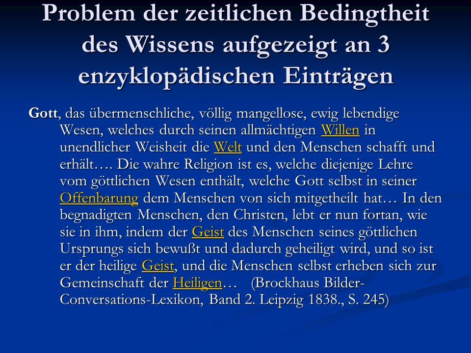 Problem der zeitlichen Bedingtheit des Wissens aufgezeigt an 3 enzyklopädischen Einträgen Gott, das übermenschliche, völlig mangellose, ewig lebendige