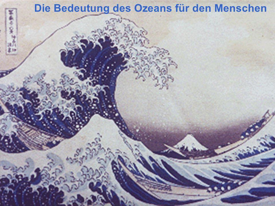 Die Bedeutung des Ozeans für den Menschen