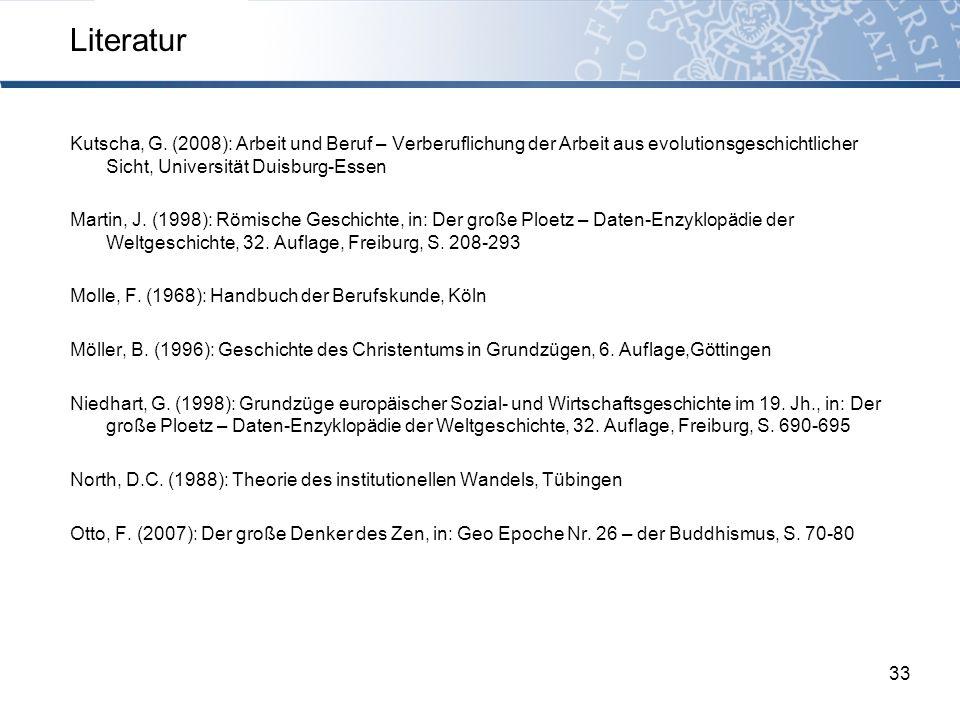 Kutscha, G. (2008): Arbeit und Beruf – Verberuflichung der Arbeit aus evolutionsgeschichtlicher Sicht, Universität Duisburg-Essen Martin, J. (1998): R
