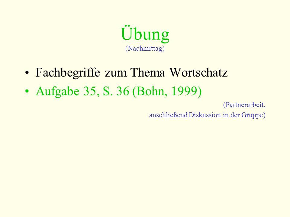 Übung (Nachmittag) Fachbegriffe zum Thema Wortschatz Aufgabe 35, S.
