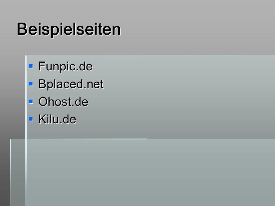 Beispielseiten Funpic.de Funpic.de Bplaced.net Bplaced.net Ohost.de Ohost.de Kilu.de Kilu.de