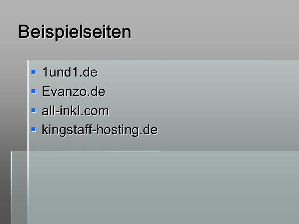 Beispielseiten 1und1.de 1und1.de Evanzo.de Evanzo.de all-inkl.com all-inkl.com kingstaff-hosting.de kingstaff-hosting.de