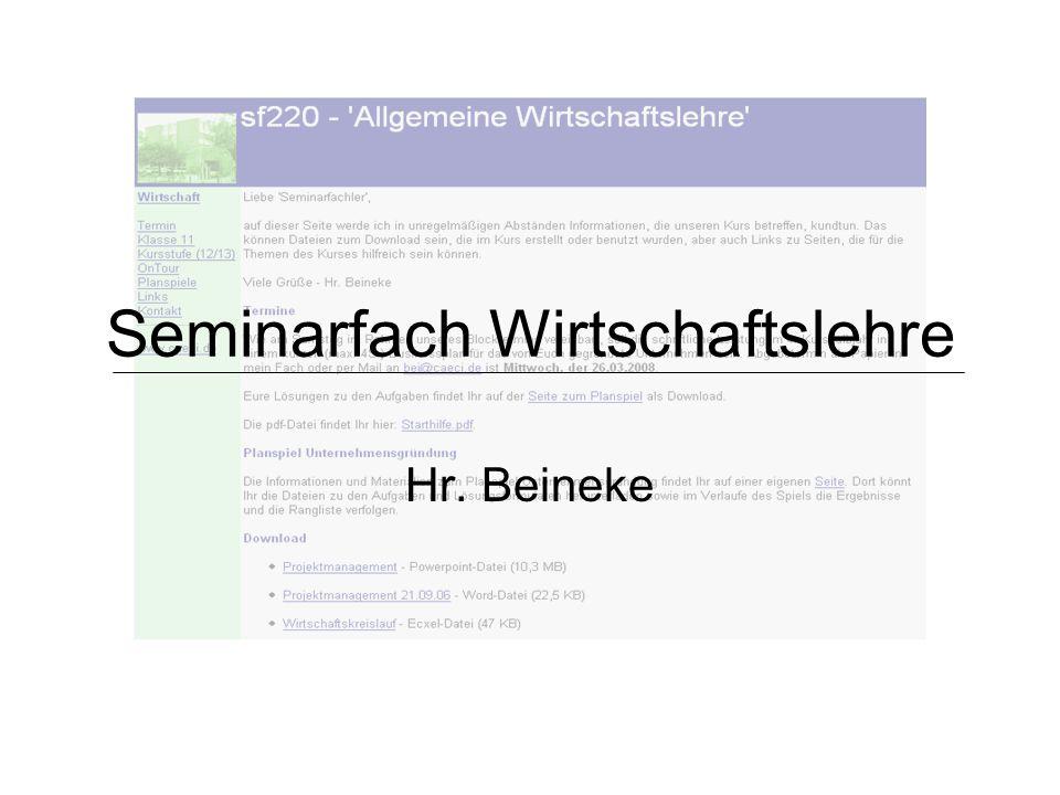 Seminarfach Wirtschaftslehre Hr. Beineke