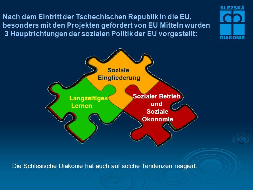Nach dem Eintritt der Tschechischen Republik in die EU, besonders mit den Projekten gefördert von EU Mitteln wurden 3 Hauptrichtungen der sozialen Politik der EU vorgestellt: Die Schlesische Diakonie hat auch auf solche Tendenzen reagiert.
