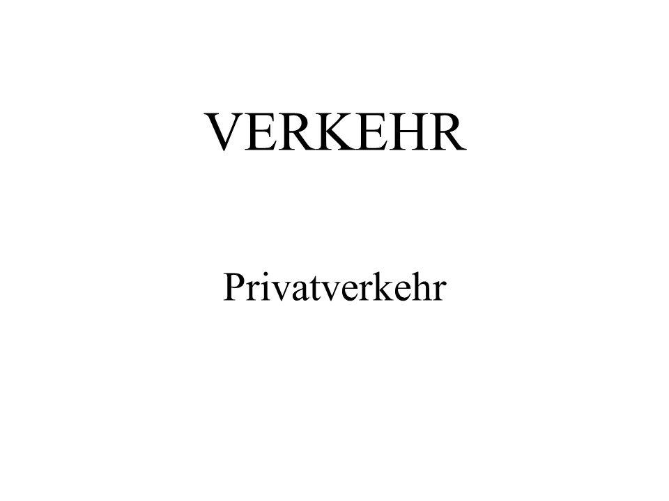 VERKEHR Privatverkehr