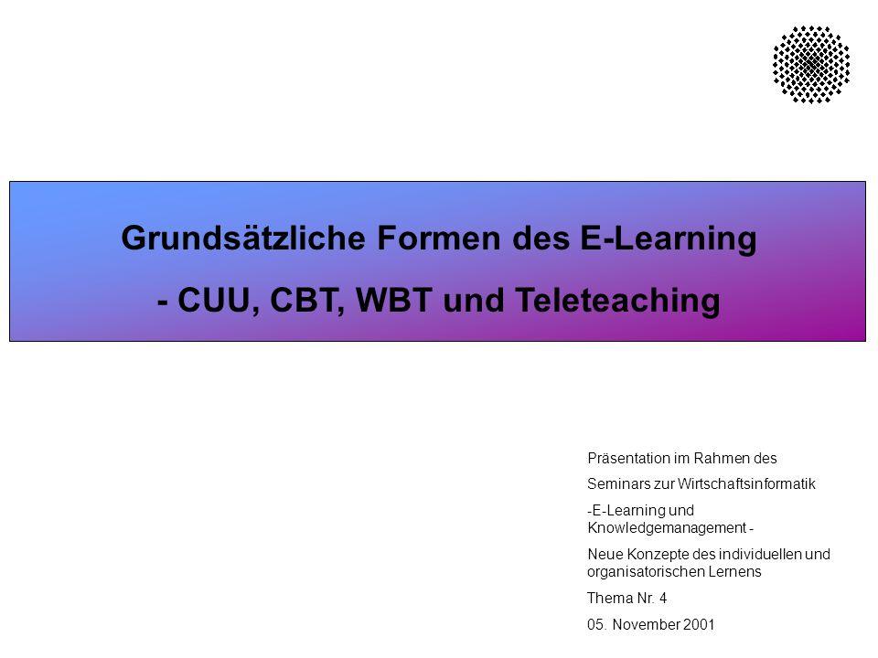 22 Formen des E-Learning Die Vorteile beim Einsatz von E-Learning sind vielfältig.