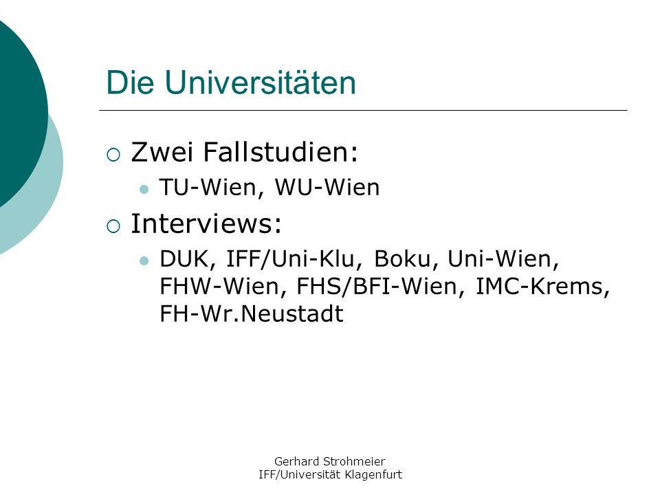 Gerhard Strohmeier IFF/Universität Klagenfurt Die Universitäten - Ergebnisse: Region und Regionalentwicklung haben für Fachhochschulen stärkere Bedeutung als für Universitäten; jedoch wenig Forschung an FH Region: Beziehungen zur Wirtschaft, Wissenschafts- und Technologietransfer Einzelne Universitäten, vor allem die Boku, die Uni- Klu, aber auch die TU-Wien, führen die regionale Ausrichtung der Universität als strategisches Ziel an Einzelne Universitäten – v.a.