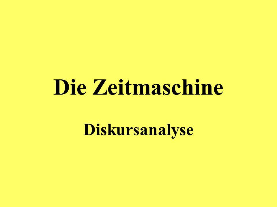 Die Zeitmaschine Diskursanalyse