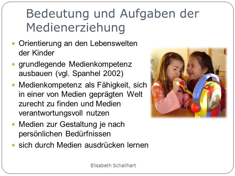 Bedeutung und Aufgaben der Medienerziehung Orientierung an den Lebenswelten der Kinder grundlegende Medienkompetenz ausbauen (vgl. Spanhel 2002) Medie