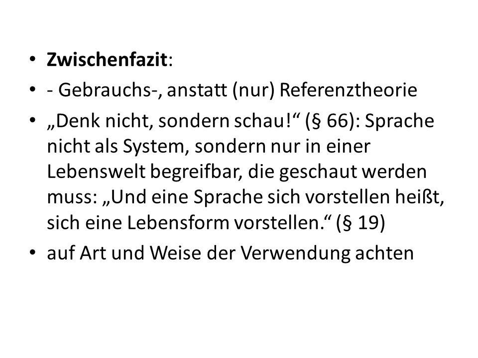 Fritz/Muckenhaupt (1984): Bedeutung und Kommunikation Bedeutungstheorien Baumeisterspiel Bedeutungsbeschreibungen Kommunikationsbeschreibung – Gebrauchstheorie – Vorstellungstheorie – Gebrauchstheorie vs.