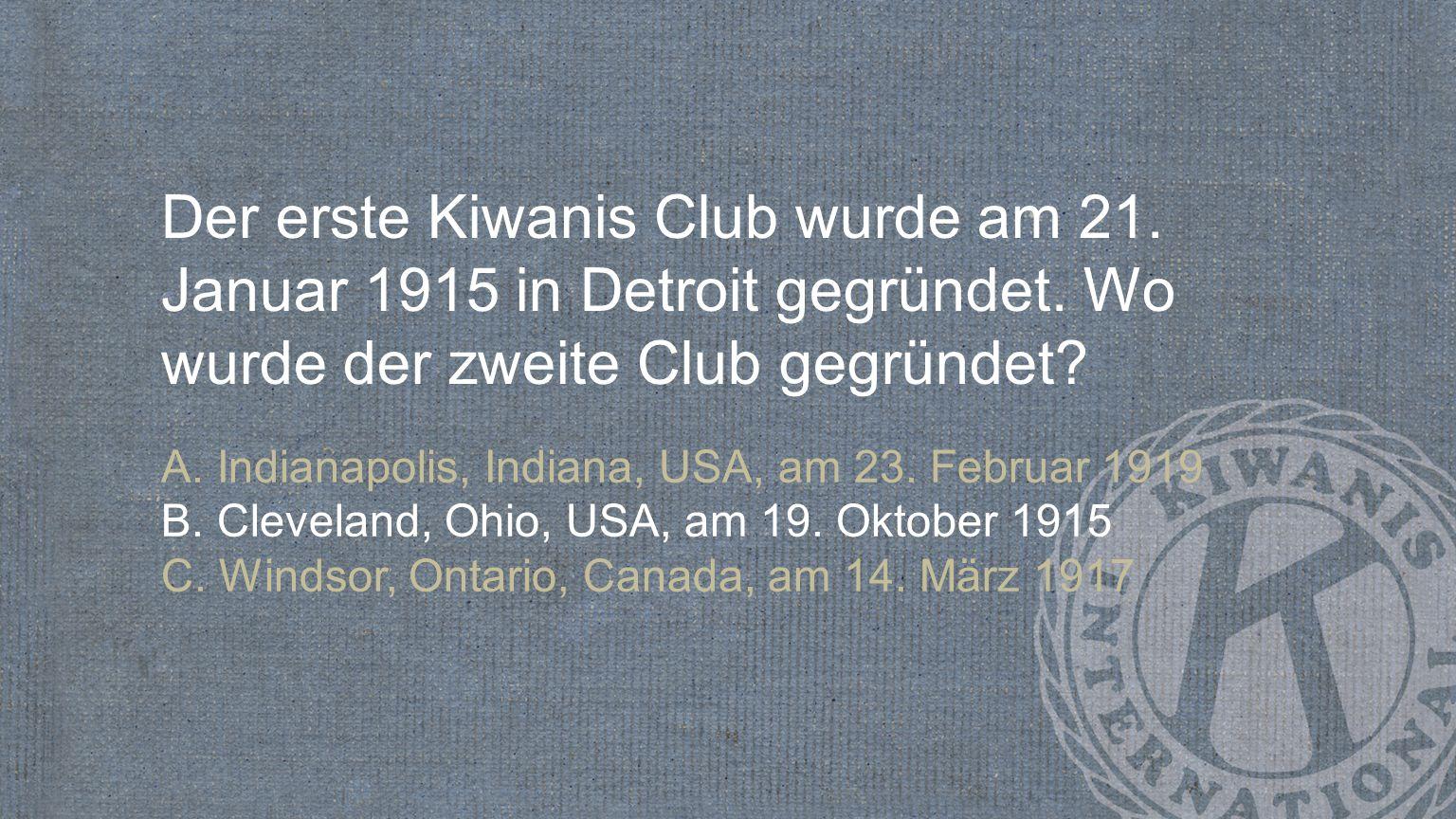 Wann wurde »Wir dienen den Kindern der Welt« das Motto von Kiwanis? A. 1929 B. 1946 C. 2005