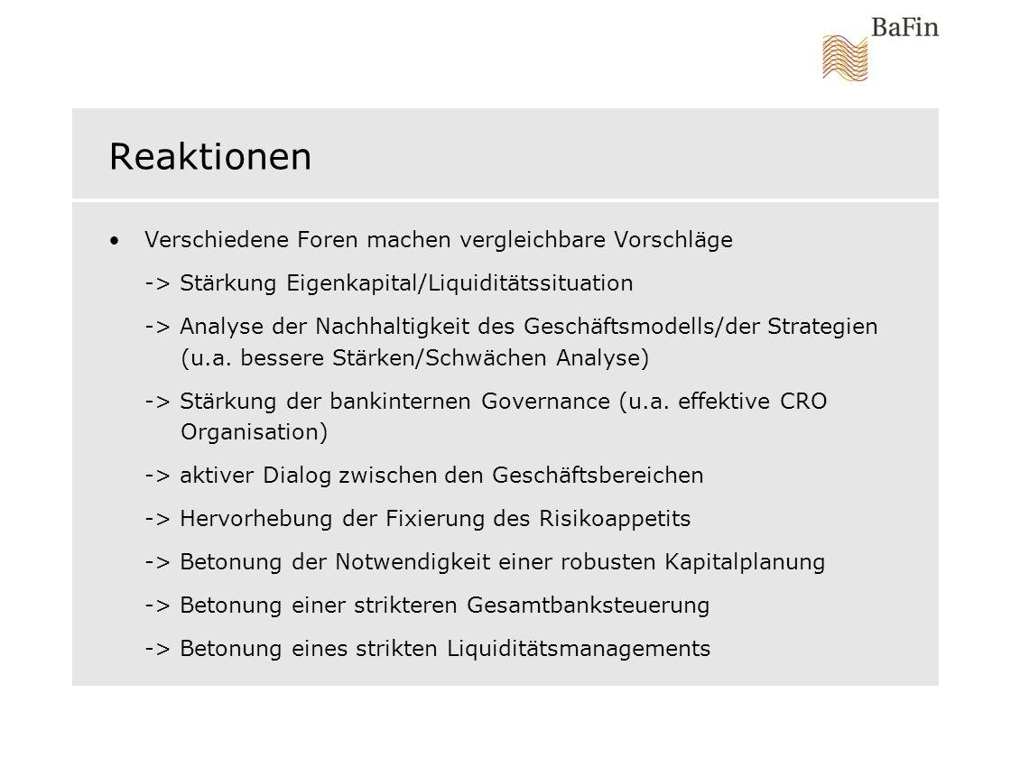 Reaktionen Verschiedene Foren machen vergleichbare Vorschläge -> Stärkung Eigenkapital/Liquiditätssituation -> Analyse der Nachhaltigkeit des Geschäftsmodells/der Strategien (u.a.