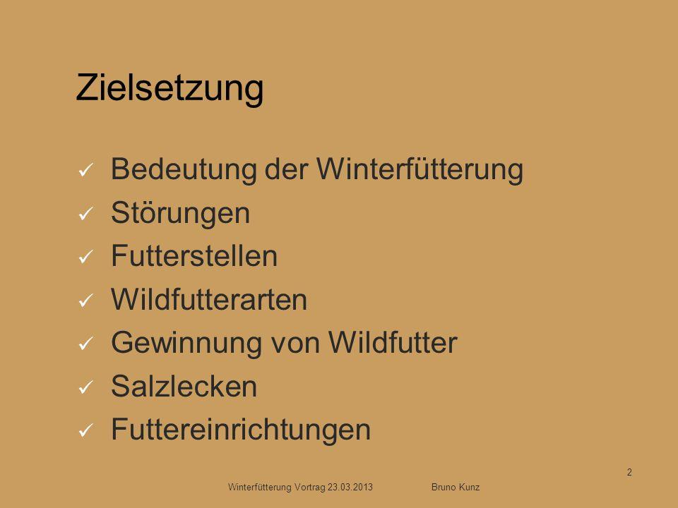 Zielsetzung Bedeutung der Winterfütterung Störungen Futterstellen Wildfutterarten Gewinnung von Wildfutter Salzlecken Futtereinrichtungen Winterfütter