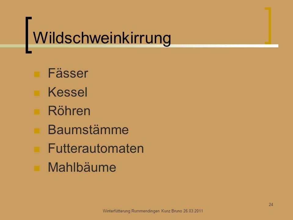Wildschweinkirrung Fässer Kessel Röhren Baumstämme Futterautomaten Mahlbäume Winterfütterung Rummendingen Kunz Bruno 26.03.2011 24