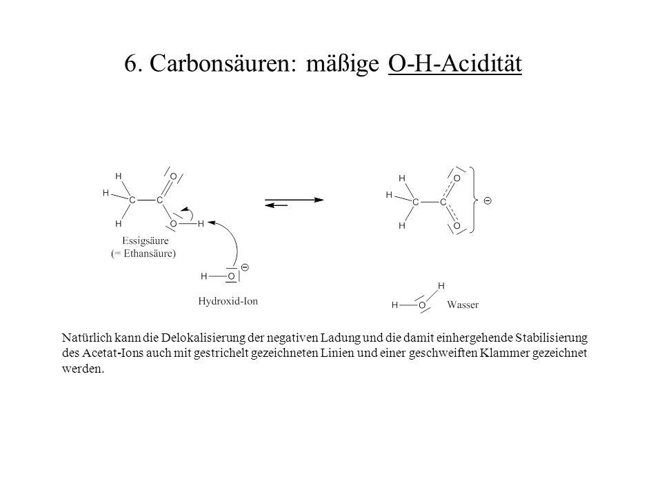 Natürlich kann die Delokalisierung der negativen Ladung und die damit einhergehende Stabilisierung des Acetat-Ions auch mit gestrichelt gezeichneten L