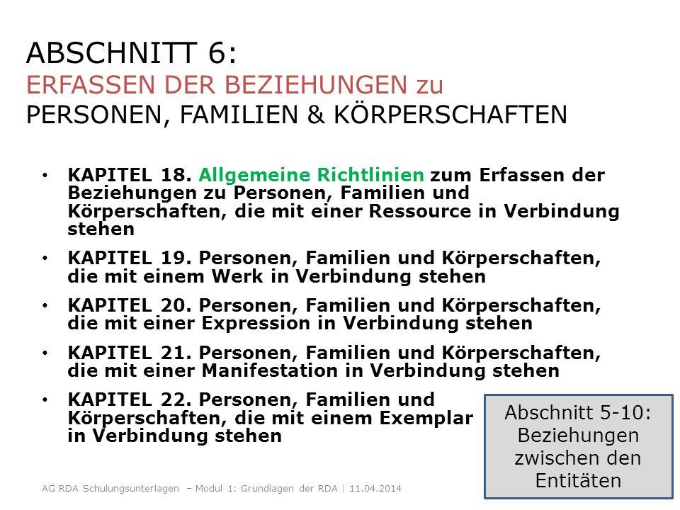 ABSCHNITT 6: ERFASSEN DER BEZIEHUNGEN zu PERSONEN, FAMILIEN & KÖRPERSCHAFTEN KAPITEL 18. Allgemeine Richtlinien zum Erfassen der Beziehungen zu Person