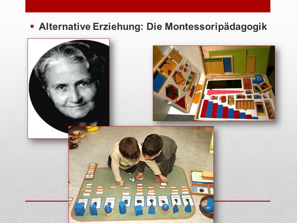 Alternative Erziehung: Die Montessoripädagogik