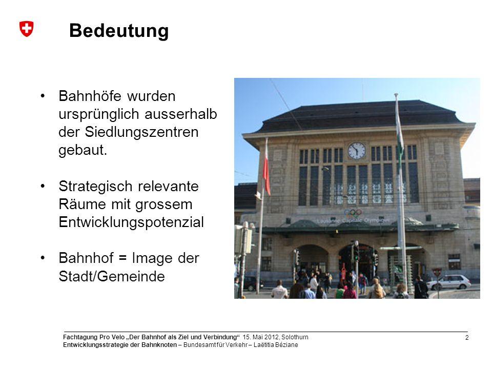 3 Fachtagung Pro Velo Der Bahnhof als Ziel und Verbindung 15.