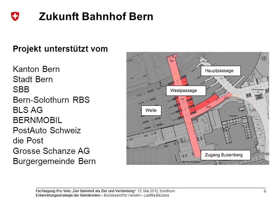 9 Fachtagung Pro Velo Der Bahnhof als Ziel und Verbindung 15.