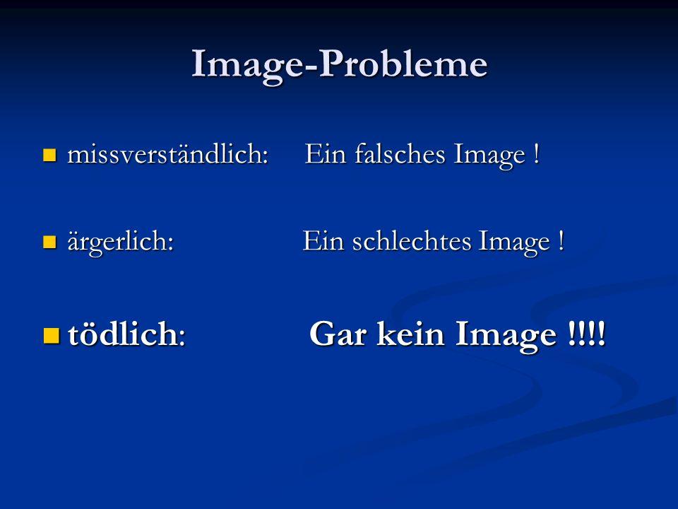 Image-Probleme missverständlich: Ein falsches Image .