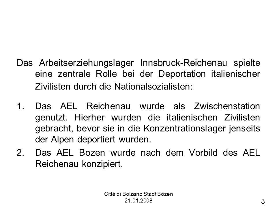 Città di Bolzano Stadt Bozen 21.01.2008 1.
