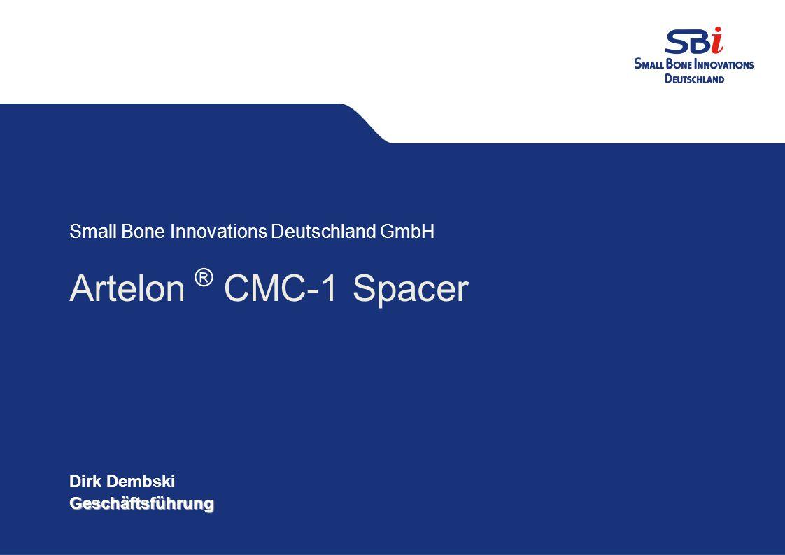 3 1.Artelon ® CMC Spacer Wann. Behandlung früher Stadien von Arthrose des 1.