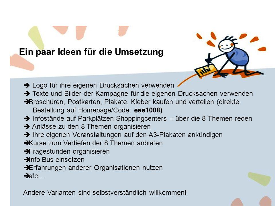 Koordinationsstelle Sekretariat Stark durch Erziehung Postfach 51 3940 Steg 079 243 16 65 kampagne.erziehung@gmx.ch www.e-e-e.ch www.schule-elternhaus.ch www.elternbildung.ch