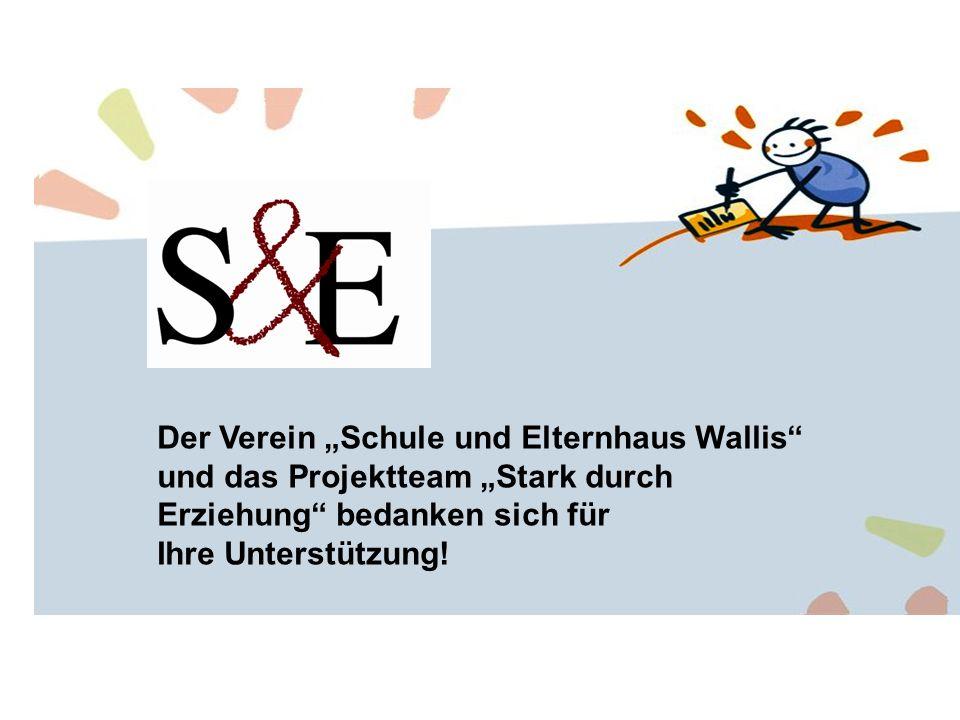 Der Verein Schule und Elternhaus Wallis und das Projektteam Stark durch Erziehung bedanken sich für Ihre Unterstützung!