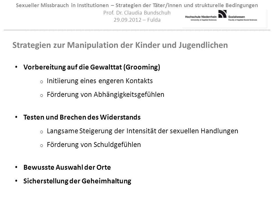 Sexueller Missbrauch in Institutionen – Strategien der Täter/innen und strukturelle Bedingungen Prof.