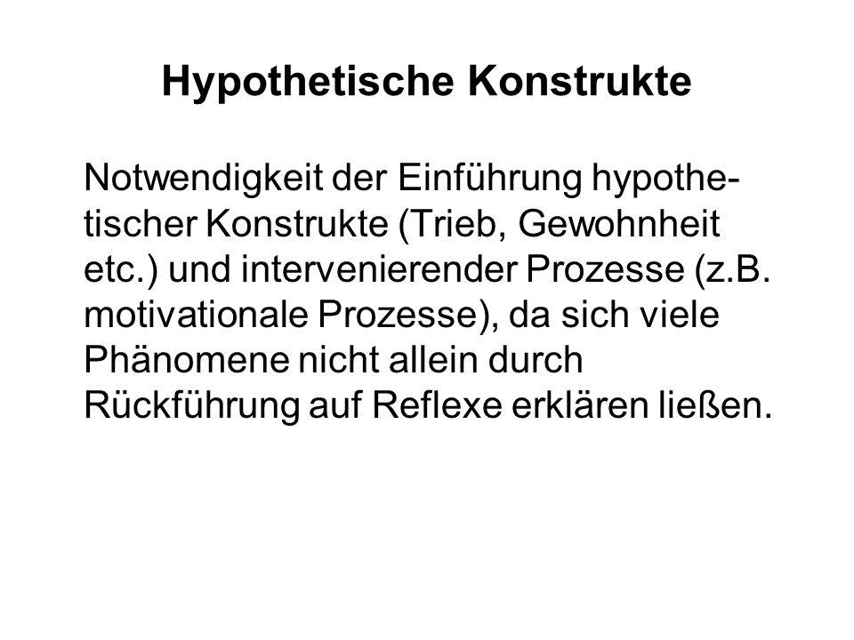 Neobehaviorismus Clark L. Hull (1884-1952) K.W. Spence (1907-1967) Weiterentwicklung des Behaviorismus von einem empiristischen zu einem nomothetische