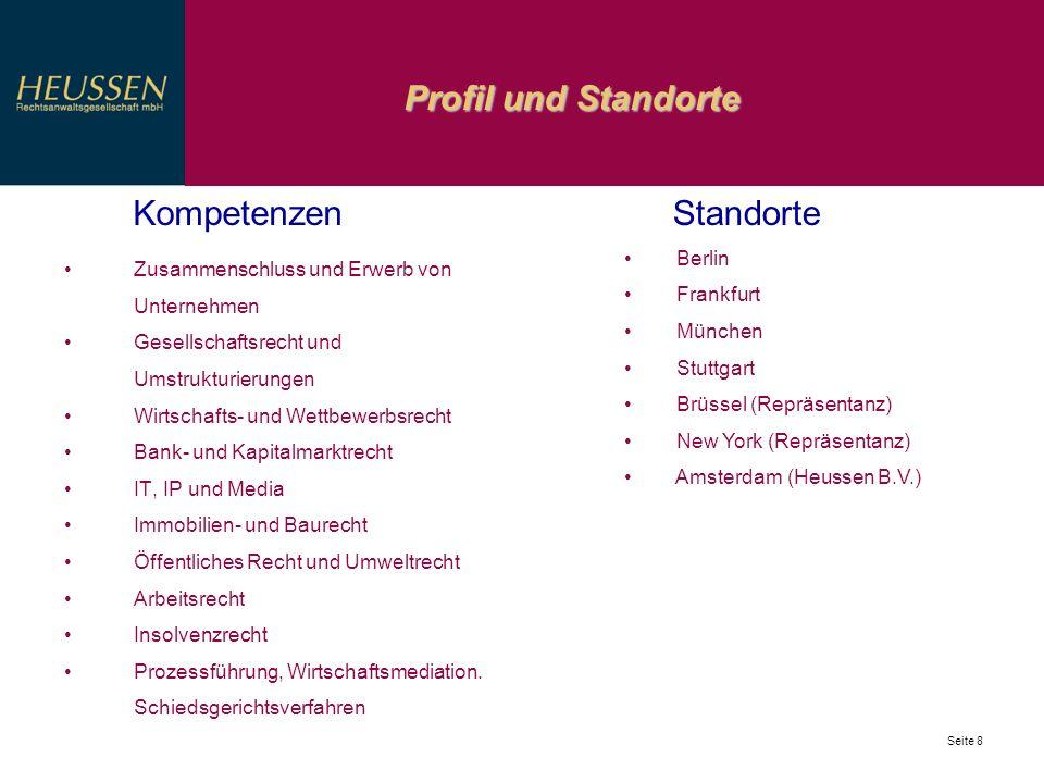 Profil und Standorte Seite 8 Zusammenschluss und Erwerb von Unternehmen Gesellschaftsrecht und Umstrukturierungen Wirtschafts- und Wettbewerbsrecht Ba