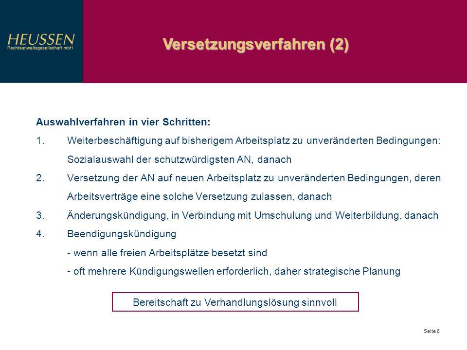 Vertiefung: betriebsbedingte Änderungskündigung Seite 9 Fortsetzung des Arbeitsverhältnisses zu geänderten Bedingungen nicht zur bloßen Entgeltreduzierung es sei denn bei wirtschaftlicher Existenzgefährdung und schlüssigen Sanierungskonzepten 1.Gütlicher Änderungsvertrag möglich.