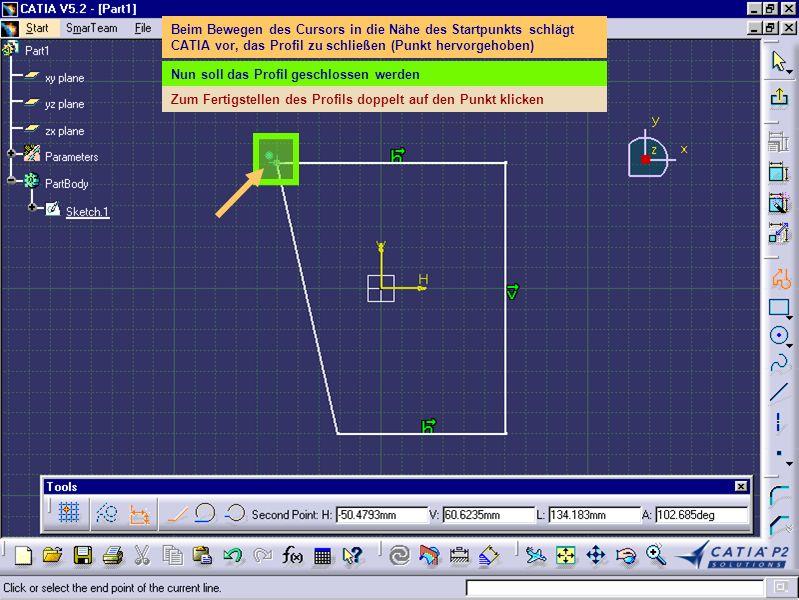 Beim Bewegen des Cursors in die Nähe des Startpunkts schlägt CATIA vor, das Profil zu schließen (Punkt hervorgehoben) Nun soll das Profil geschlossen