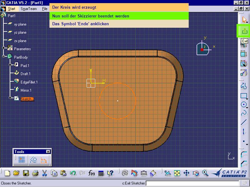 Der Kreis wird erzeugt Nun soll der Skizzierer beendet werden Das Symbol 'Ende' anklicken