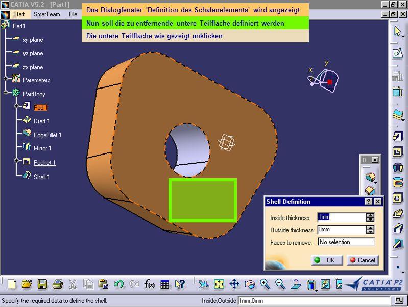 Das Dialogfenster 'Definition des Schalenelements' wird angezeigt Nun soll die zu entfernende untere Teilfläche definiert werden Die untere Teilfläche