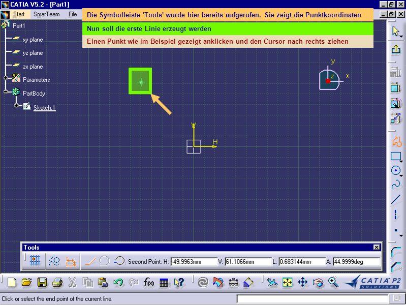 Die Symbolleiste 'Tools' wurde hier bereits aufgerufen. Sie zeigt die Punktkoordinaten Nun soll die erste Linie erzeugt werden Einen Punkt wie im Beis