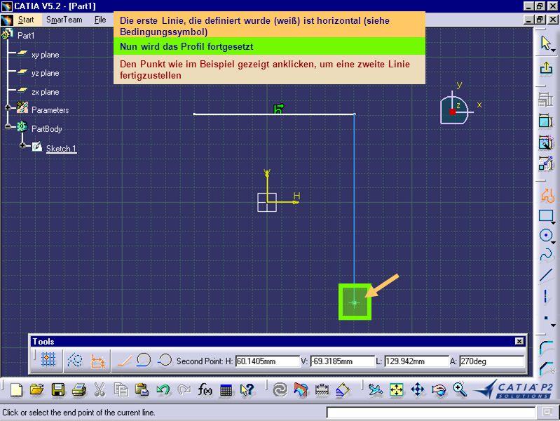 Die zweite Linie ist vertikal (siehe Bedingungssymbol) Nun soll das Profil fortgesetzt werden Den Punkt wie im Beispiel gezeigt anklicken, um eine dritte Linie fertigzustellen