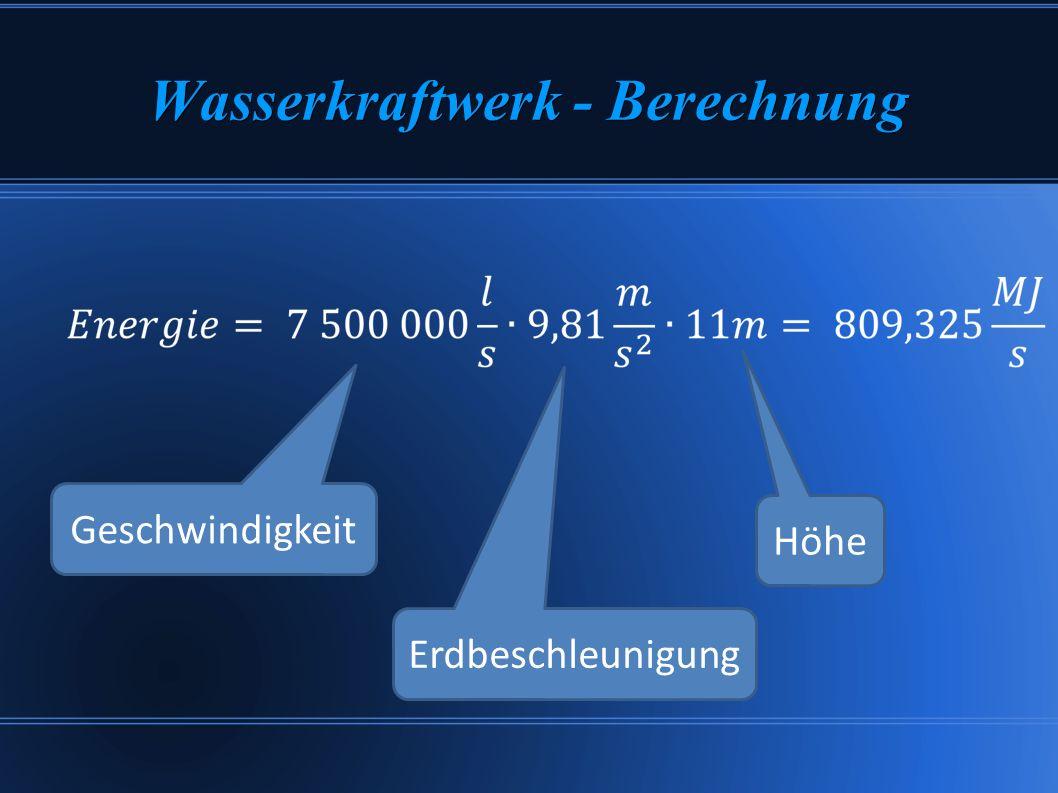 Wasserkraftwerk - Berechnung Geschwindigkeit Erdbeschleunigung Höhe