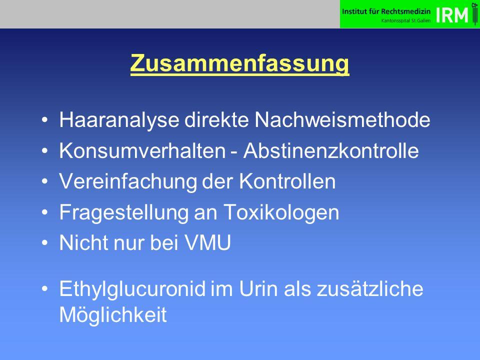 Zusammenfassung Haaranalyse direkte Nachweismethode Konsumverhalten - Abstinenzkontrolle Vereinfachung der Kontrollen Fragestellung an Toxikologen Nic